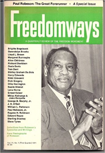 Cover art of Freedomways magazine featuring Paul Robeson. The quarterly magazine was founded by Shirley Graham Du Bois.